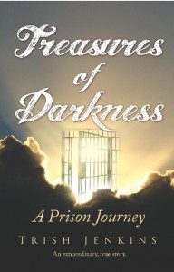 Treasures of Darkness: A Prison Journey