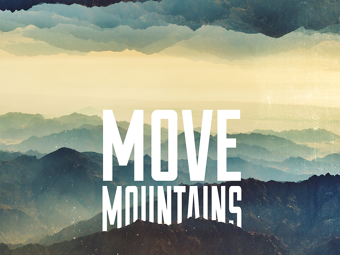 Our Faith Moves Jesus