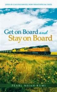 Get on Board Stay on Board_Pearl Nsiah-Kumi