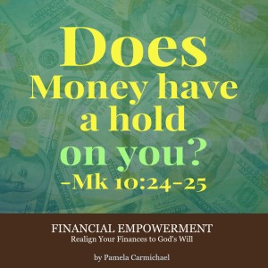 Does money has a hold on you - Mk10 24-25